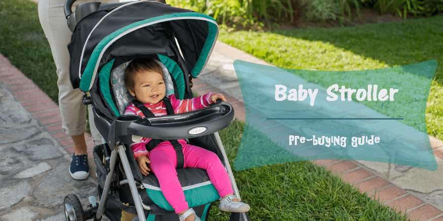 How to pick the perfect Baby Stroller